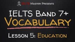 IELTS Vocabulary Video Lesson 5: Education