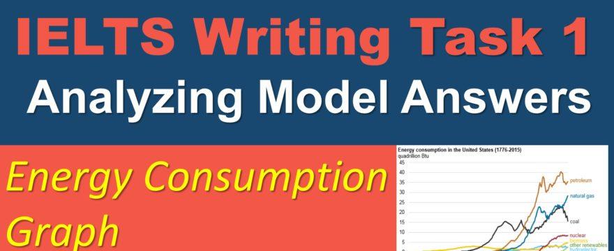 IELTS Writing Task 1 Model Answer Analysis – Energy